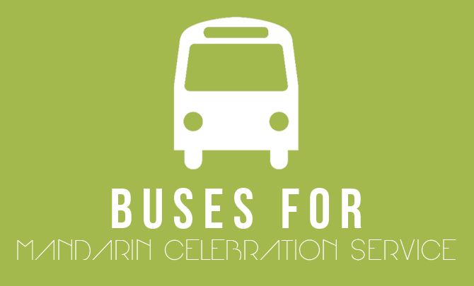 Buses For Mandarin Celebration Service
