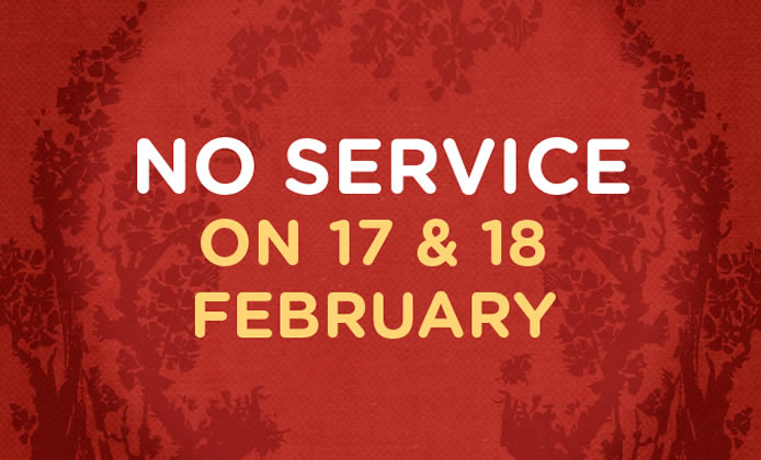 No Service during Chinese New Year Weekend