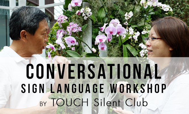 Conversational Sign Language Workshop by TOUCH Silent Club