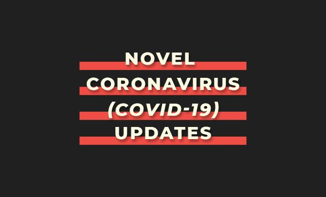 Novel Coronavirus (COVID-19) Updates