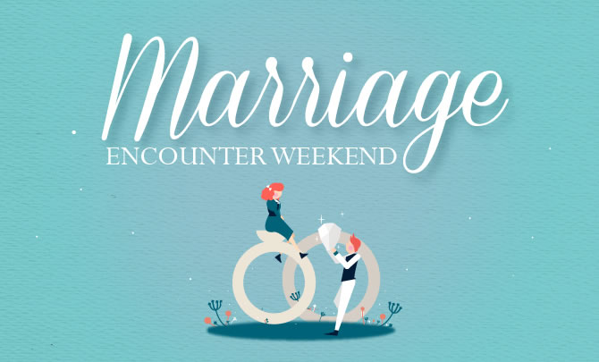 Marriage Encounter Weekend