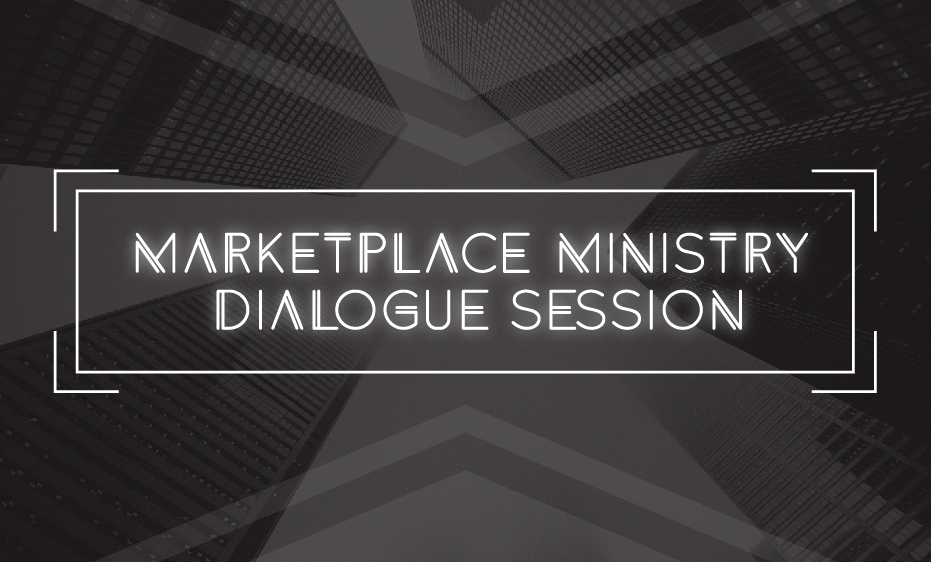 Marketplace Ministry Dialogue Session