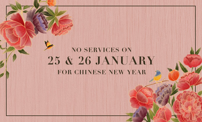 No Services during Chinese New Year