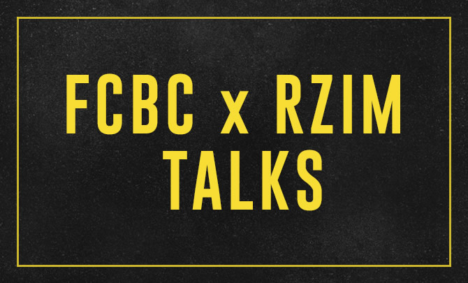 FCBC x RZIM Talks